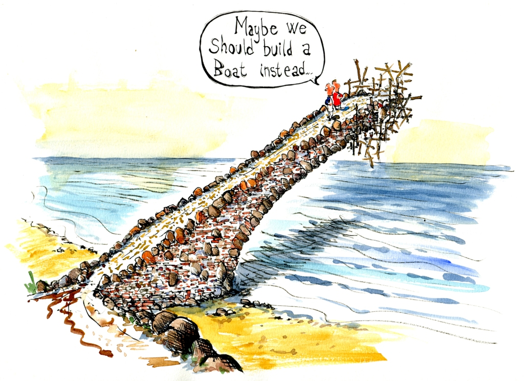 Bridge being build out over the ocean - to nowhere, with people saying maybe we should build a boat instead. Drawing by Frits Ahlefeldt