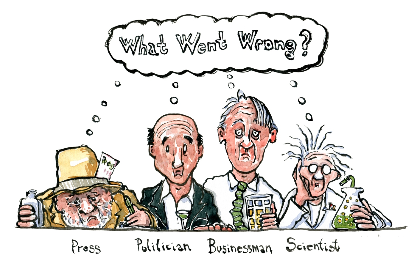 drawing of the press, politician, business and science sitting at a bar wondering what went wrong