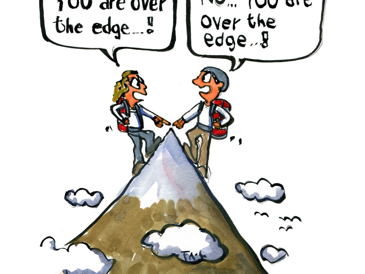 Drawing of two hikers on each side of a mountain top both saying you are over the edge. illustration by Frits Ahlefeldt