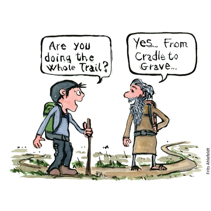 Hiking drawing of two hikers on trail, one asking if doing the whole trail, the other answer yes from cradle to grave. Hand drawn illustration by Frits Ahlefeldt