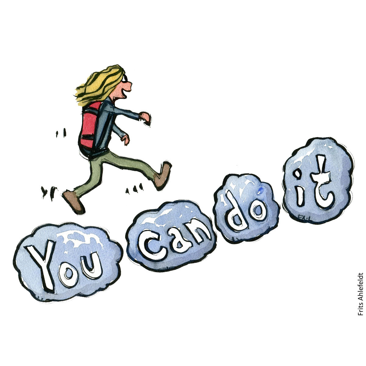 Drawing of a woman hiker walking on clouds with text You can do it. Hiking Illustration handmade by Frits Ahlefeldt